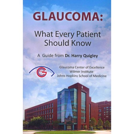 Glaucoma  What Every Patient Should Know