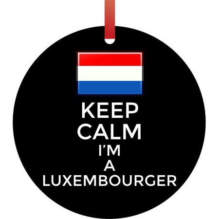 Keep Calm I'm Luxembourger - Flag Luxembourg Double Sided Round Shaped Flat Aluminum Glossy Christmas Ornament Tree Decoration ()