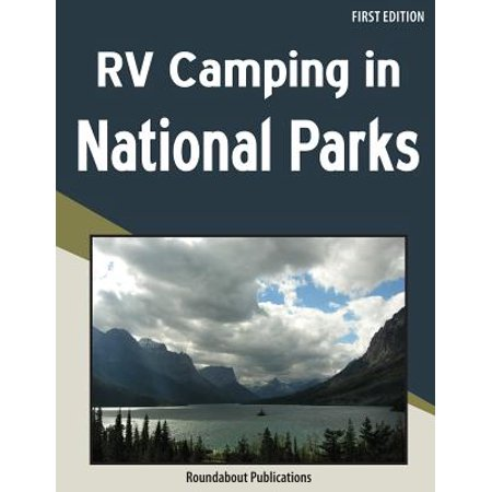 Rv Camping in National Parks: 9781885464613 (Best Camping In Redwood National Park)