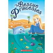 Rescue Princesses: The Wishing Pearl (Series #02) (Paperback)