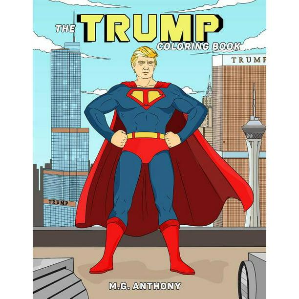 The Trump Coloring Book Walmart Com Walmart Com