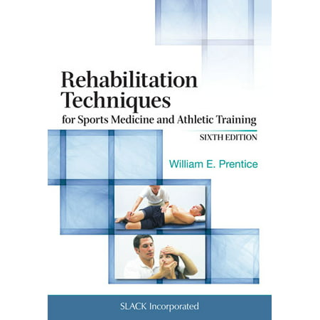Rehabilitation Techniques for Sports Medicine and Athletic (Best Medical Schools For Sports Medicine)