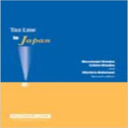Tax Law In Japan  Second Edition
