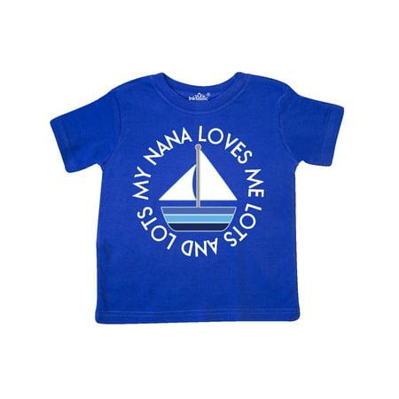 My Nana Loves Me Sailboat Boys Toddler T-Shirt