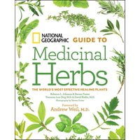 National Geographic Guide to Medicinal Herbs (Hardcover)