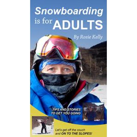 Snowboarding Is for Adults - eBook