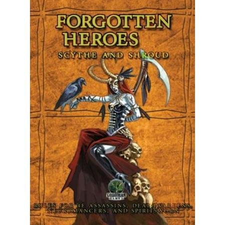 Forgotten Heroes   Scythe And Shroud New