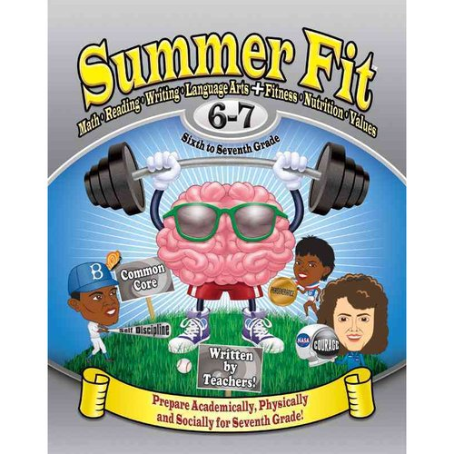 Image of Summer Fit Sixth to Seventh Grade: Math, Reading, Writing, Language Arts + Fitness, Nutrition and Values