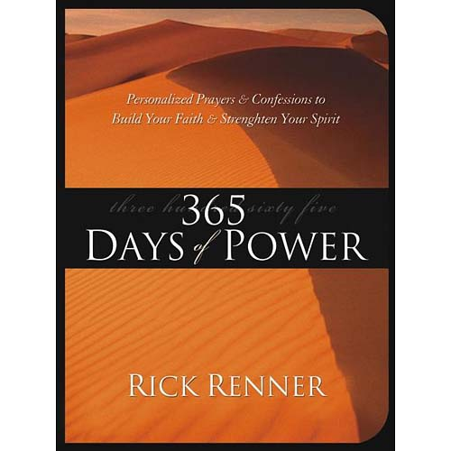 365 Days Of Power: Personalized Prayers And Confessions To Build Your Faith And Strengthen Your Spirit