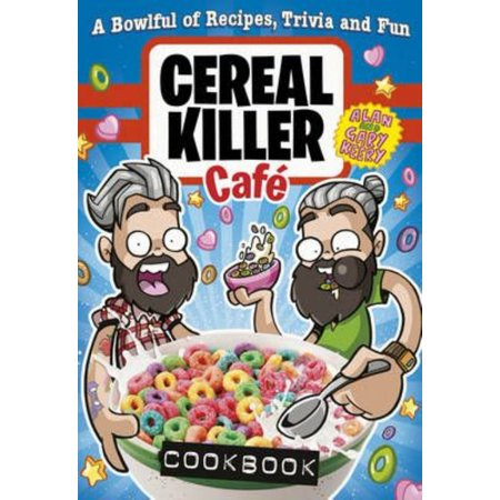 Cereal Killers (Cereal Killer Cafe Cookbook)