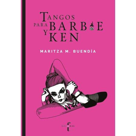 Tangos para Barbie y Ken - eBook (Rakim Y Ken Y Masterpiece Commemorative Edition)