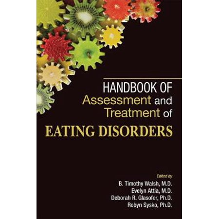 Handbook of Assessment and Treatment of Eating Disorders -
