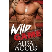 Wilding Pack Wolves: Wild Game (Wilding Pack Wolves 1) (Paperback)