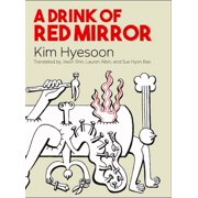 A Drink of Red Mirror