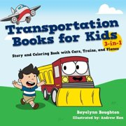 Transportation Books For Kids 3 In 1 Story And Coloring Book With Cars