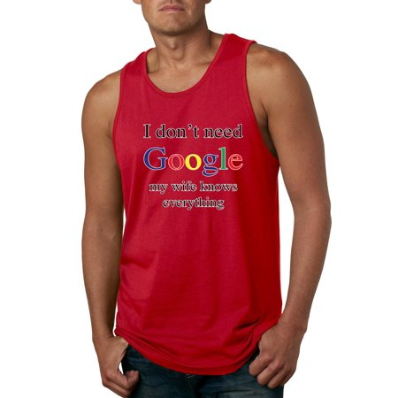 I Don't Need Google My Wife Knows Everything Mens Humor Graphic Tank Top