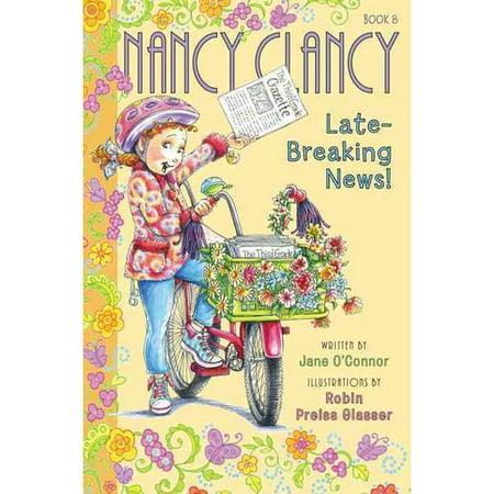 Nancy Clancy Late Breaking News