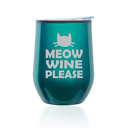 Turquoise Wine - Stemless Wine Tumbler Coffee Travel Mug Glass with Lid Meow Wine Please More Wine Funny Cat (Turquoise Teal)