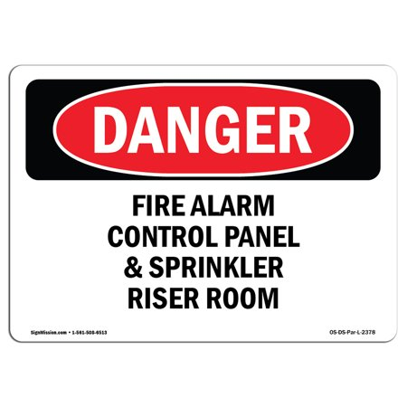 OSHA Danger Sign - Fire Alarm Control Panel And Sprinkler Riser Room 5