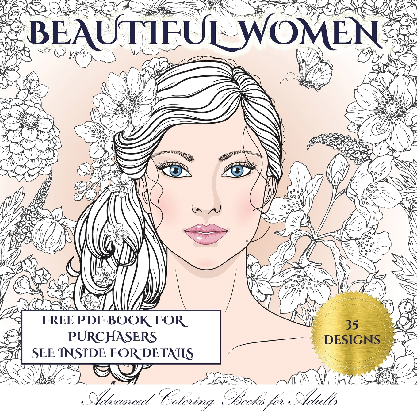 Advanced Coloring Books For Adults: Advanced Coloring Books For Adults  (Beautiful Women) : An Adult Coloring (colouring) Book With 35 Coloring  Pages: Beautiful Women (Adult Colouring (coloring) Books) (Series #4)  (Paperback) -