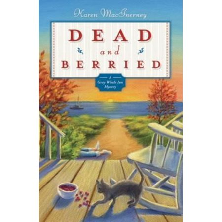 Dead And Berried  A Gray Whale Inn Mystery