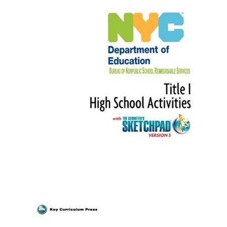 NYC Title 1 High School Activities with the Geometer's Sketchpad