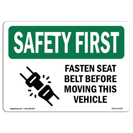 Label Belts (OSHA SAFETY FIRST Sign - Fasten Belt Moving Vehicle Bilingual  | Choose from: Aluminum, Rigid Plastic or Vinyl Label Decal | Protect Your Business, Work Site, Warehouse & Shop Area |  Made in the USA )