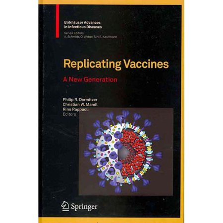 Replicating Vaccines  A New Generation