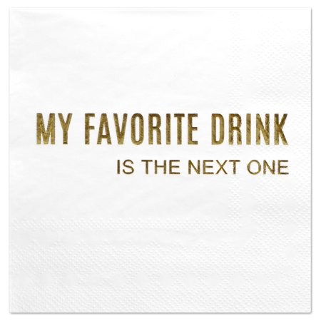 Andaz Press My Favorite Drink, Funny Quotes Cocktail Napkins, Gold Foil, Bulk 50-ct - Gold Cocktail Napkins