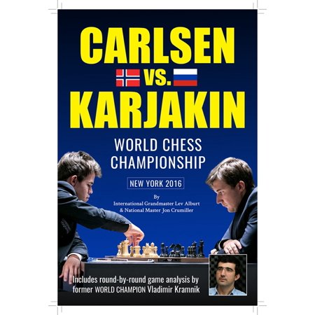 World Chess Championship: Carlsen V. Karjakin : New York,