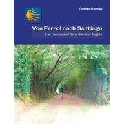 Von Ferrol nach Santiago - eBook