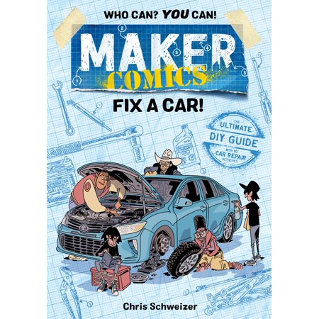 - Maker Comics: Fix a Car!
