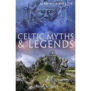 A Brief Guide to Celtic Myths and Legends - eBook
