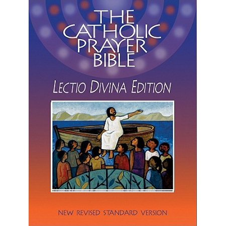 Catholic Prayer Bible-NRSV-Lectio Divina (Catholic Prayer For Protection Of Loved Ones)