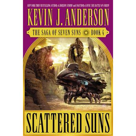 Scattered Suns: The Saga of Seven Suns - Book #4 -