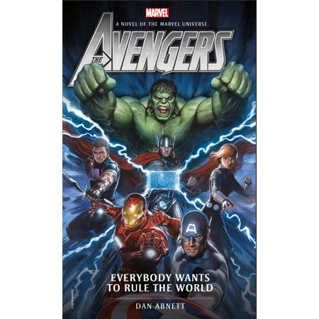 Avengers: Everybody Wants to Rule the World : A Novel of the Marvel (Nas Everybody Wants To Rule The World)