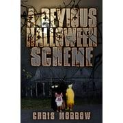 A Devious Halloween Scheme - eBook
