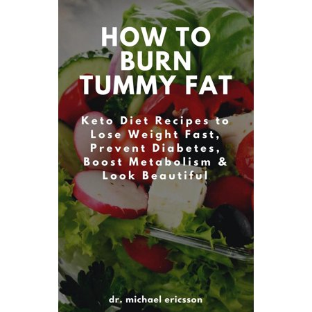 How To Burn Tummy Fat Keto Diet Recipes To Lose Weight Fast