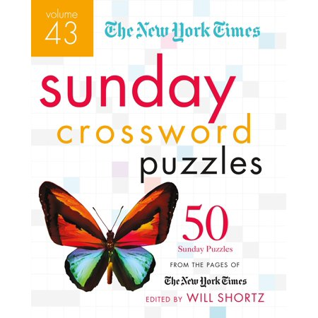 The New York Times Sunday Crossword Puzzles Volume 43 : 50 Sunday Puzzles from the Pages of The New York - Party City Times On Sunday