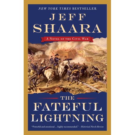 The Fateful Lightning : A Novel of the Civil War (Best War Fiction Novels Of All Time)