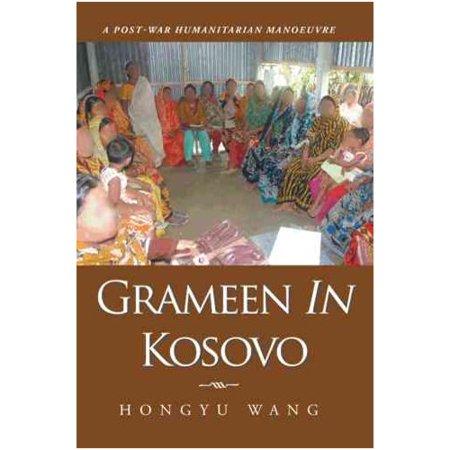 Grameen in Kosovo: A Post-war Humanitarian Manoeuvre