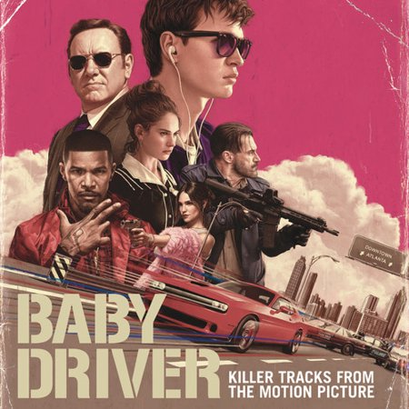 Baby Driver  Killer Tracks From The Motion Picture