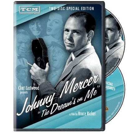 Clint Eastwood Presents  Johnny Mercer   The Dreams On Me