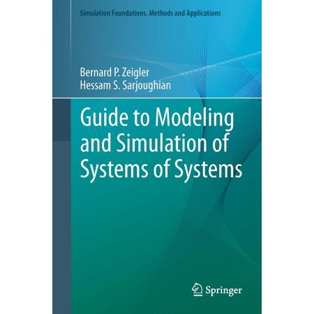 Guide to Modeling and Simulation of Systems of Systems -