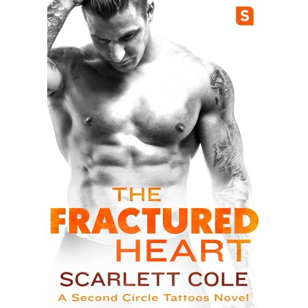 The Fractured Heart : A smoldering, sexy tattoo romance