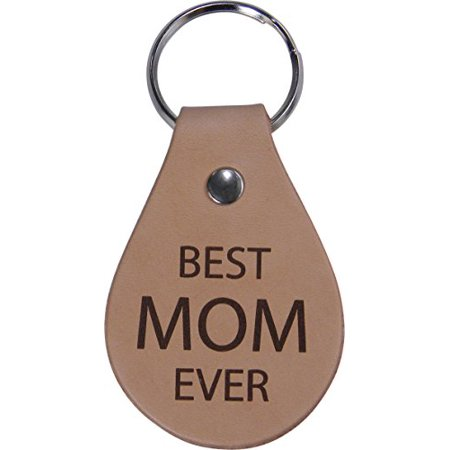 Best Mom Ever Leather Key Chain - Great Gift for Mothers's Day Birthday or Christmas Gift for Mom Grandma (Best Grandma Key Chains)