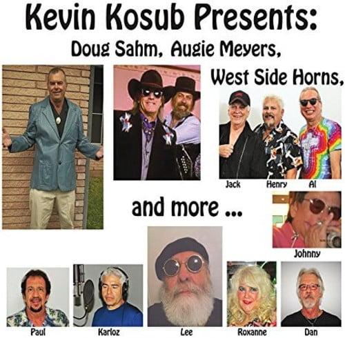 Kevin Kosub Presents: Doug Sahm Augie Meyers West Side Horns [CD] by