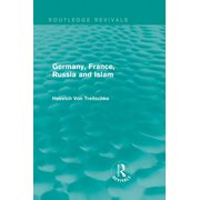 Germany, France, Russia and Islam (Routledge Revivals) - eBook