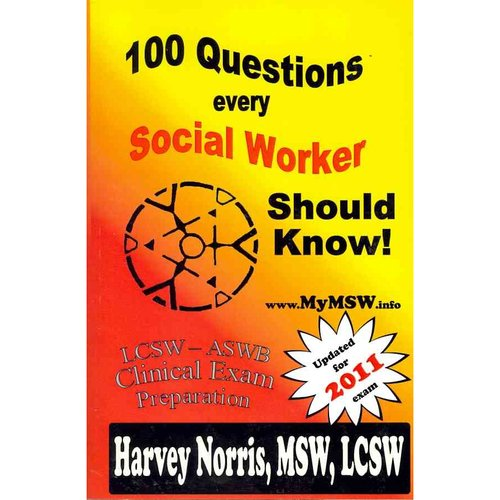100 Questions Every Social Worker Should Know: ASWB-LCSW Exam Preparation Guide