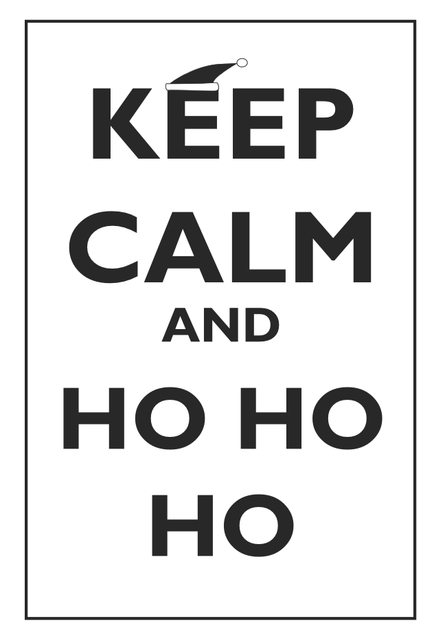 Keep Calm And Ho Ho Ho Quote Christmas Print Black And White Santa Hat  Inspirational Motivational Poster